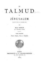 Le Talmud de Jérusalem: Volume5