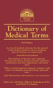 DICTIONARY OF MEDICAL TERMS,6th ed.