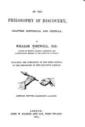 On the Philosophy of Discovery: Chapters Historical and Critical