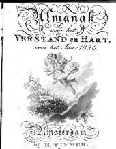 Almanak voor het verstand en hart, voor het jaar 1820: Volume 1