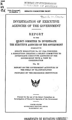 Investigation of Executive Agencies of the Government
