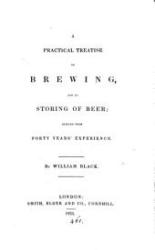 A practical treatise on brewing, and on storing of beer