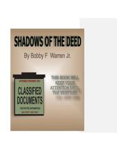 Shadows of the Deed