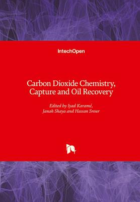 Carbon Dioxide Chemistry, Capture and Oil Recovery