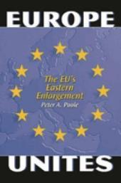 Europe Unites: The EU's Eastern Enlargement