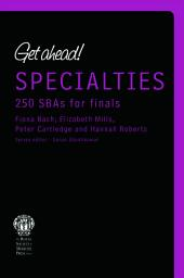 Get ahead! Specialites: 250 SBAs for Finals