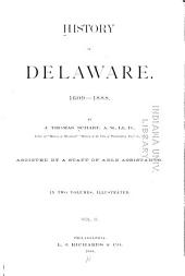 History of Delaware : 1609-1888: Local history