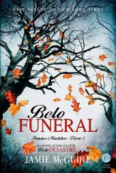 Belo funeral – Irmãos Maddox -