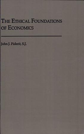 The Ethical Foundations of Economics PDF