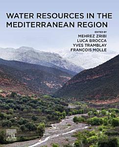 Water Resources in the Mediterranean Region
