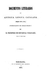 Colección de documentos inéditos del Archivo de la Corona de Aragón: Documentos literarios en antigua lengua catalana (siglos XIV y XV), Volumen 13