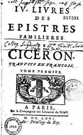 IV livres des epistres familières, trad. en françois