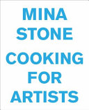 Download Mina Stone  Cooking for Artists Book