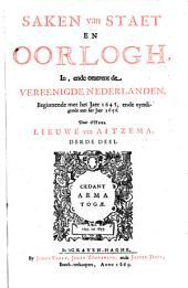 Saken van staet en oorlogh, in, ende omtrent de Vereenigde Nederlanden: Beginnende met het jaer 1645, ende eyndigende met het jaer 1656