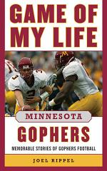Game of My Life Minnesota Gophers