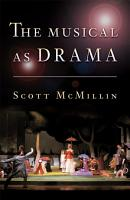 The Musical as Drama PDF