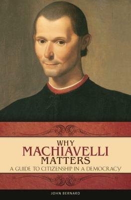 Why Machiavelli Matters PDF