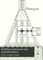 Building Construction and Superintendence: Volume 1