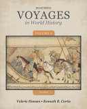 Voyages in World History, Volume 1 to 1600