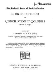 Burke's Speech on Conciliation with the Colonies (March) 22, 1775)