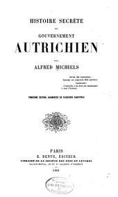 Histoire secrète du gouvernement autrichien