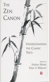 The Zen Canon: Understanding the Classic Texts