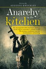 Anarchy in the Kitchen