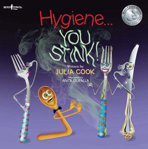 Hygiene   You Stink