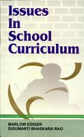 Issues In School Curriculum PDF