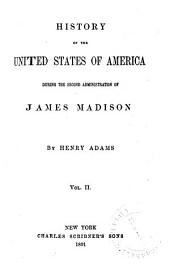 History of the United States of America: The second administration of James Madison, 1813-1817