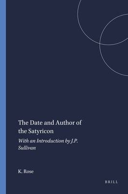 The Date and Author of the Satyricon