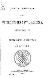 Annual Register of the United States Naval Academy, Annapolis, Md: Volumes 38-47; Volumes 49-52