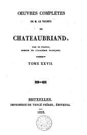 Oeuvres complètes de M. le Vicomte de Chateaubriand: Volume27