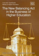 The New Balancing Act in the Business of Higher Education