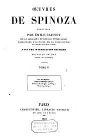 Vie de Spinoza; Notice bibliographique; Traité théologico-politique; Traité politique