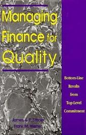 Managing Finance for Quality: Bottom-line Results from Top-level Commitment