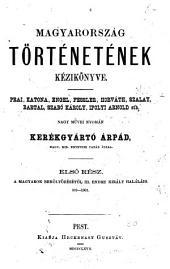 Magyarország történetének kézikönyve: 1-2. kötet