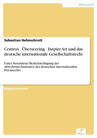 Centros       berseering     Inspire Art und das deutsche internationale Gesellschaftsrecht PDF