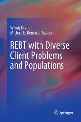Rebt With Diverse Client Problems And Populations Book PDF