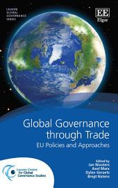 Global Governance through Trade: EU Policies and Approaches