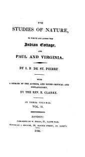 The Studies of Nature: To which are Added The Indian Cottage and Paul and Virginia, Volume 2