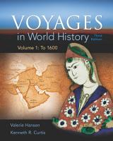 Voyages in World History  Volume 1 PDF