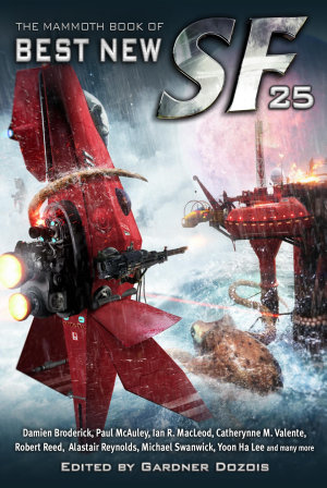 The Mammoth Book of Best New SF 25 PDF