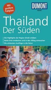 DuMont direkt Reiseführer Thailand, der Süden: Ausgabe 2
