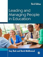 Leading and Managing People in Education: Edition 3
