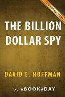 Summary of the Billion Dollar Spy PDF