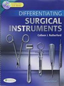 Differentiating Surgical Instruments  2nd Ed    Differentiating Surgical Instruments Flash Cards   Differentiating Surgical Equipment   Supplies   Goldman Pocket Guide to OR  3rd Ed    Chambers Surgery Technology PDF