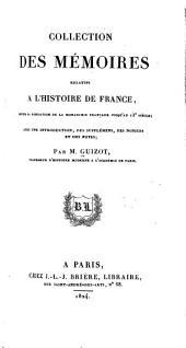 Collection des mémoires relatifs à l'histoire de France depuis la fondation de la monarchie française jusqu'au 13e siècle: Avec une introduction, des supplémens, des notices et des notes, Volumes5à6