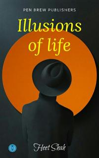 ILLUSIONS OF LIFE Book