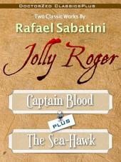 Jolly Roger: Captain Blood PLUS the Sea Hawk